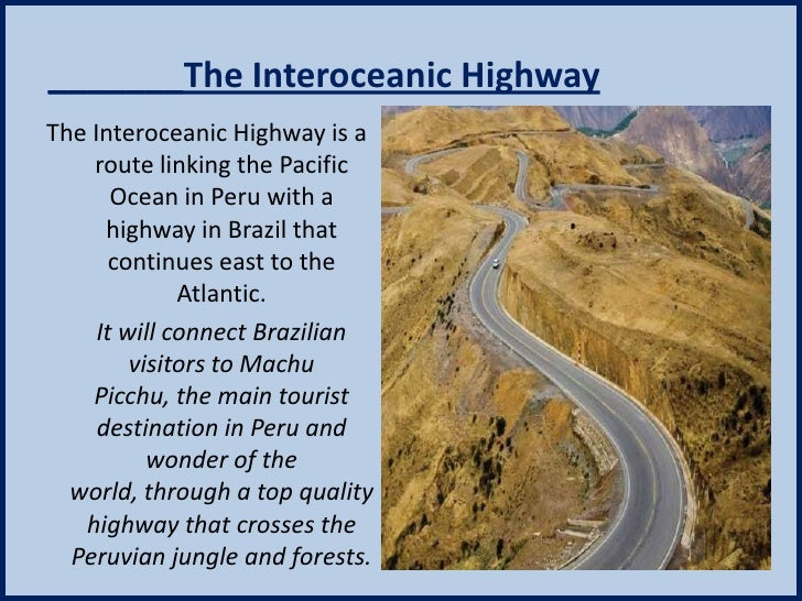Can and Interoceanic Highway