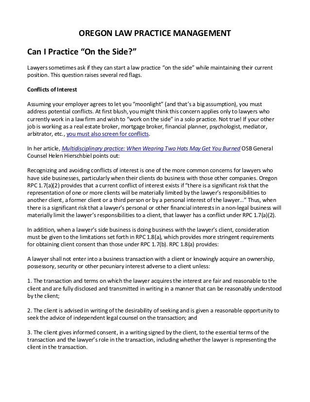 "OREGON LAW PRACTICE MANAGEMENTCan I Practice ""On the Side?""Lawyers sometimes ask if they can start a law practice ""on the ..."