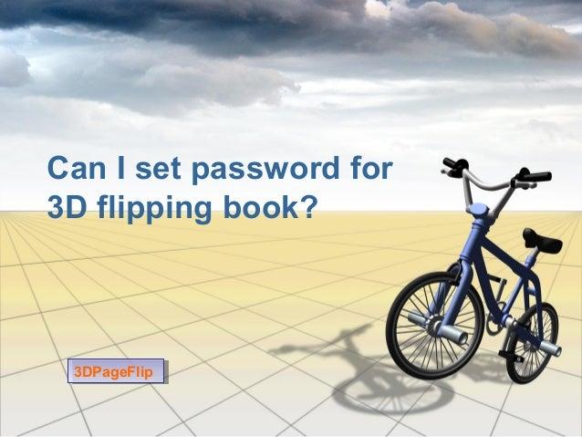 Can I set password for3D flipping book?3DPageFlip3DPageFlip