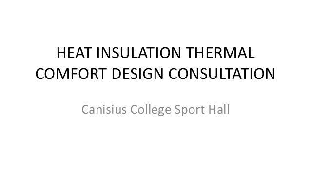 Canisius College Heat Insulation Thermal Comfort Design Consultation Slide 2