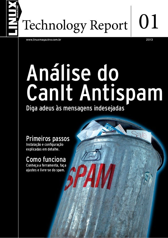 Análise do CanIt AntispamDiga adeus às mensagens indesejadas Primeiros passos Instalação e configuração explicadas em deta...