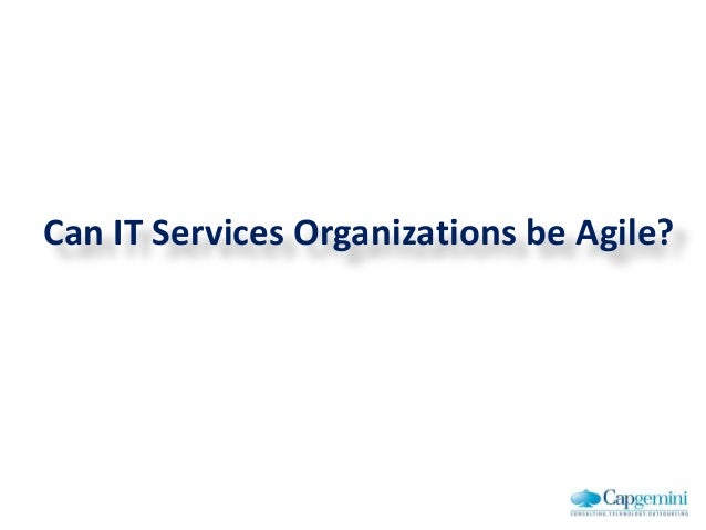 Can IT Services Organizations be Agile?