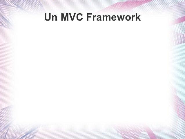 Un MVC Framework