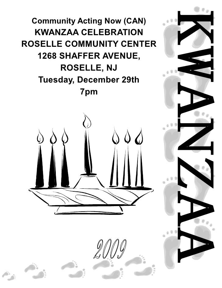 Community Acting Now (CAN)   KWANZAA CELEBRATION ROSELLE COMMUNITY CENTER    1268 SHAFFER AVENUE,         ROSELLE, NJ    T...