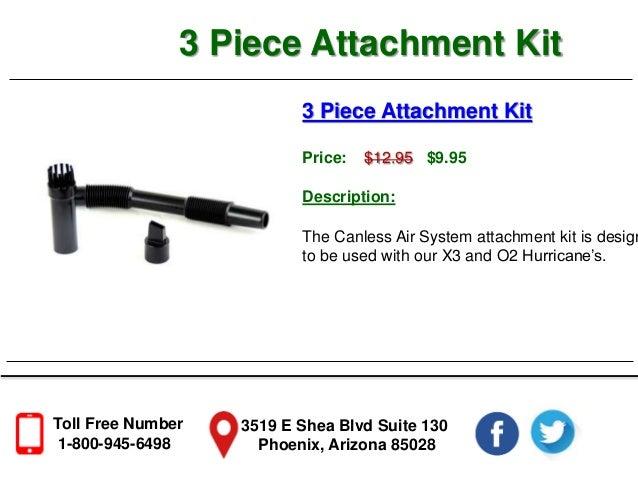 O2 Hurricane 3 Piece Attachment Kit