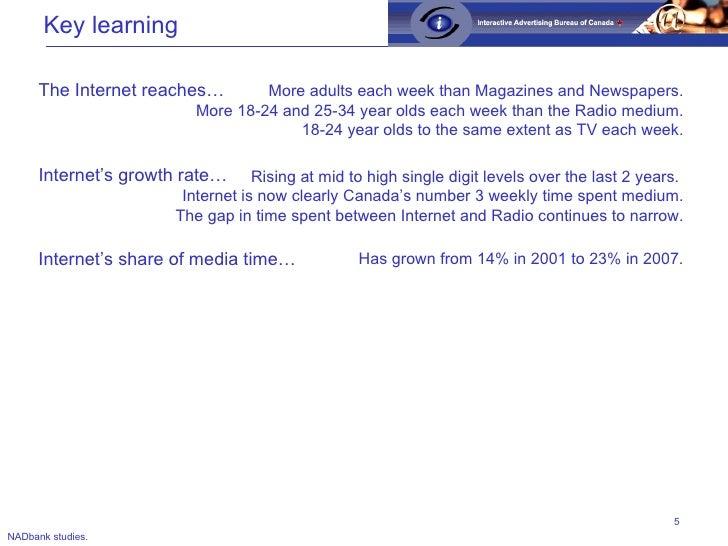 Key learning <ul><ul><li>The Internet reaches… </li></ul></ul>More adults each week than Magazines and Newspapers. More 18...
