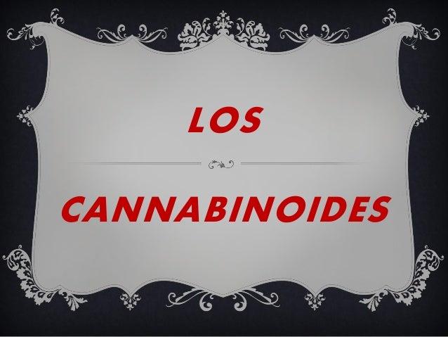 LOS CANNABINOIDES