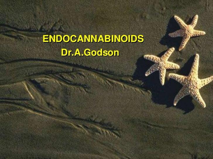 ENDOCANNABINOIDS   Dr.A.Godson