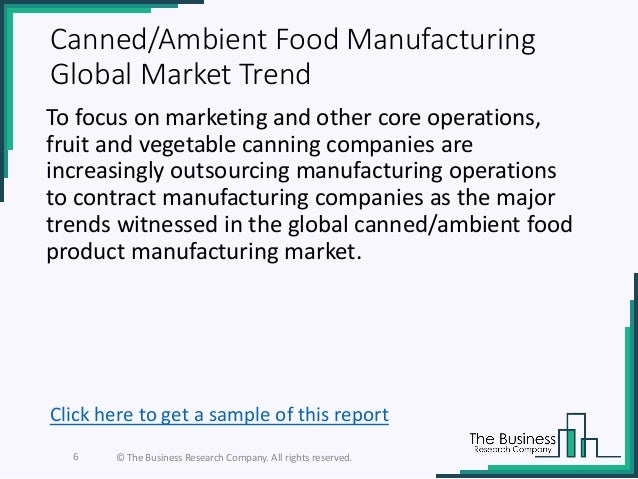 Canned ambient food manufacturing global market report 2019
