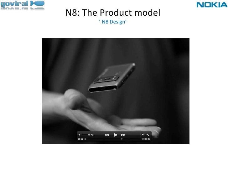 N8: The Product model' N8 Design'<br /><br />