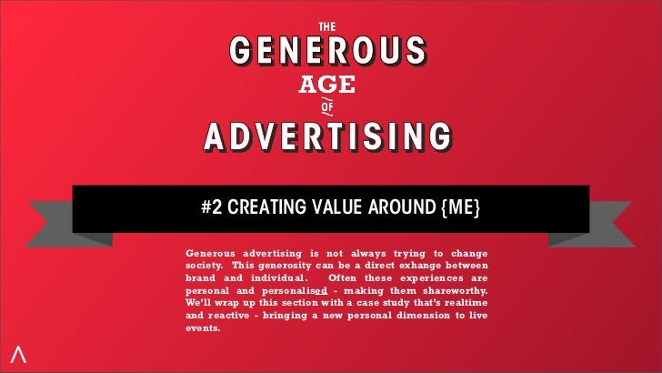#2 CREATING VALUE AROUND {ME} THE LIBERATION Let's look at a brand that has created value through a truly personalised exp...