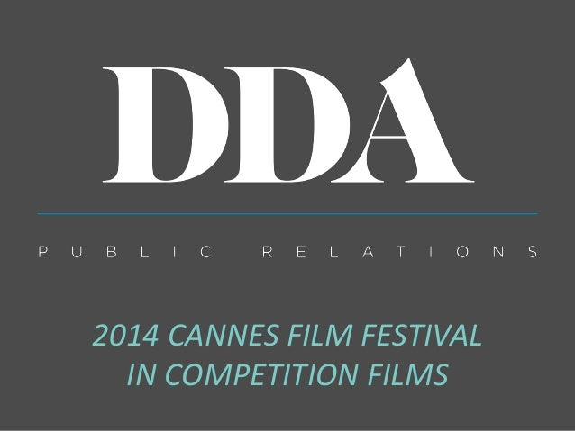 2014 CANNES FILM FESTIVAL IN COMPETITION FILMS