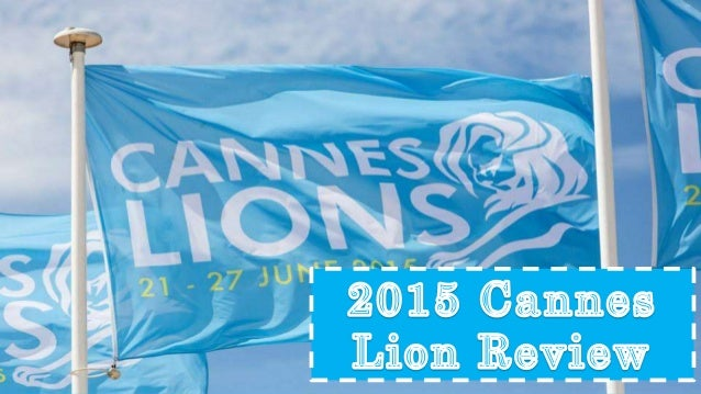 Every year the Cannes Lions International Festival of Creativity celebrates the best of creative communications work from ...