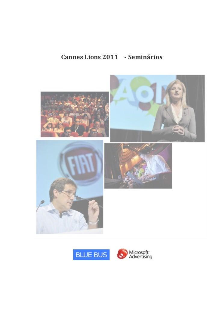 Cannes Lions 2011   - Seminários            ...