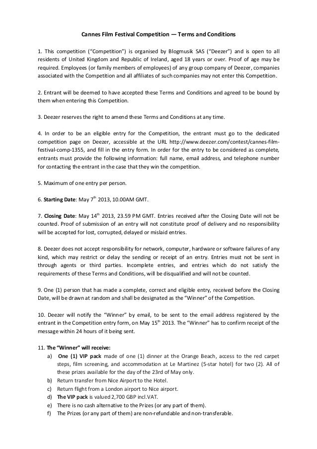 "Cannes	  Film	  Festival	  Competition	  —	  Terms	  and	  Conditions	  	  1.	   This	   competition	   (""Competition"")	  ..."