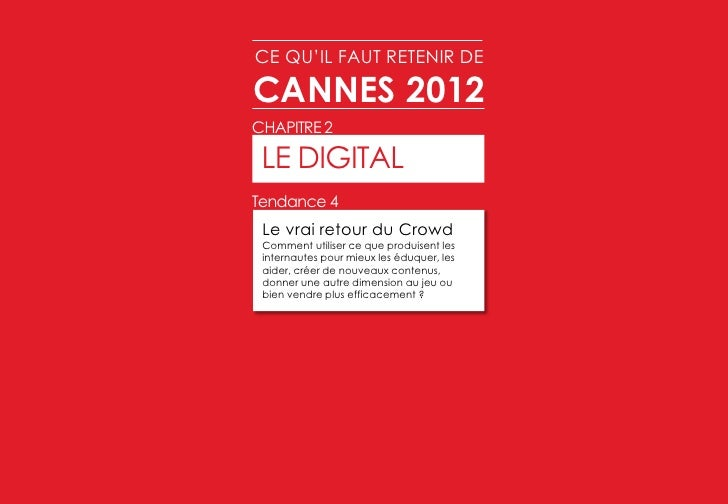ce qu 39 il faut retenir de cannes lions 2012. Black Bedroom Furniture Sets. Home Design Ideas