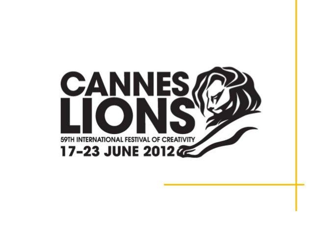 El 2012 termina con 17         premios para Colombia en         el festival de creatividad         Cannes Lions.    2 Leon...