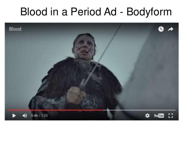 Blood in a Period Ad - Bodyform