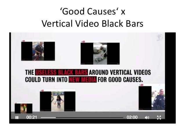 'Good Causes' x Vertical Video Black Bars