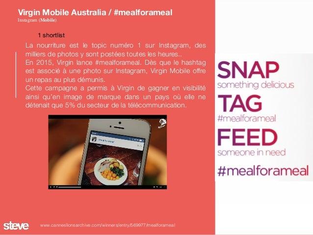 La nourriture est le topic numéro 1 sur Instagram, des milliers de photos y sont postées toutes les heures.. En 2015, Vir...
