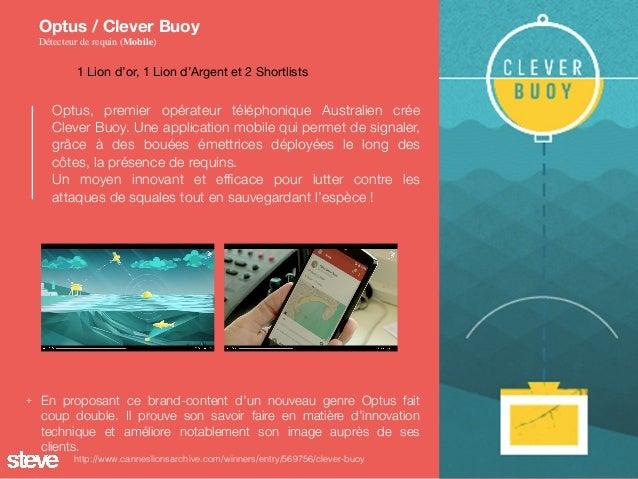 Optus, premier opérateur téléphonique Australien crée Clever Buoy. Une application mobile qui permet de signaler, grâce à ...