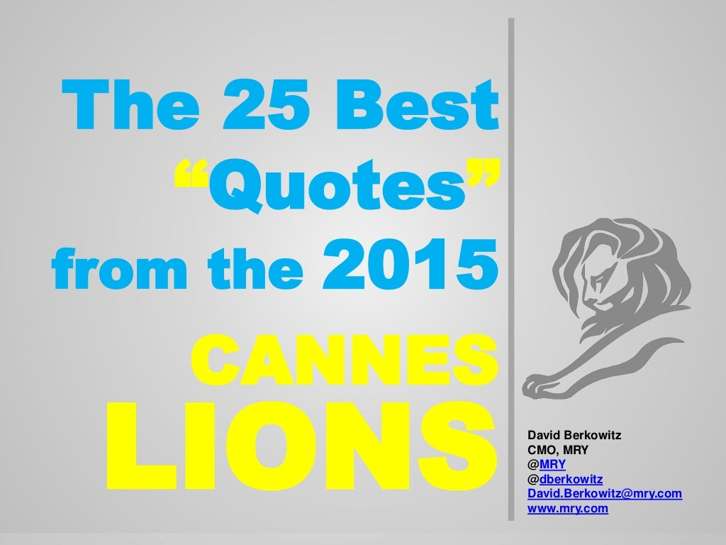 The Top 25 Quotes from Cannes Lions 2015