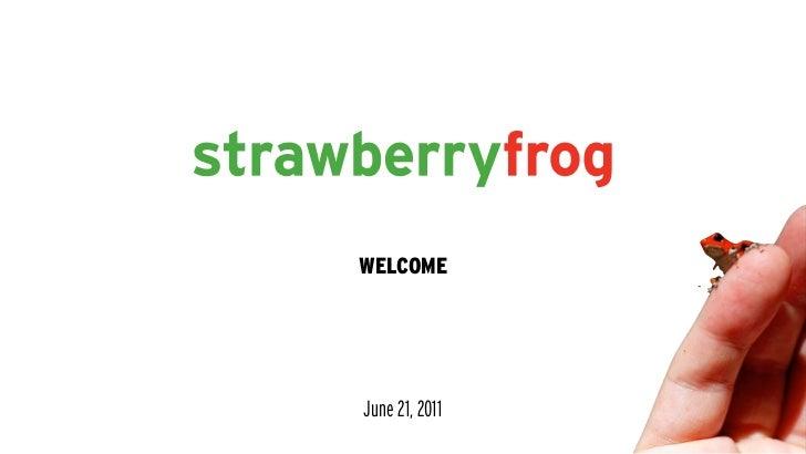 WELCOMEJune 21, 2011