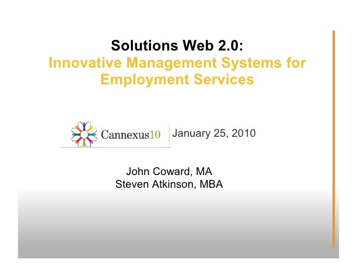 Solutions Web 2.0: Innovative Management Systems for        Employment Services                     January 25, 2010      ...