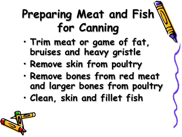 canning meat  wild game  poultry and fish safely