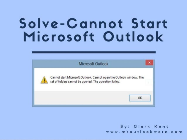 cannot start microsoft outlook