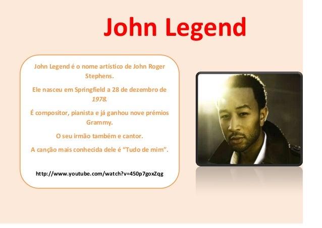 John Legend é o nome artístico de John Roger Stephens. Ele nasceu em Springfield a 28 de dezembro de 1978. É compositor, p...