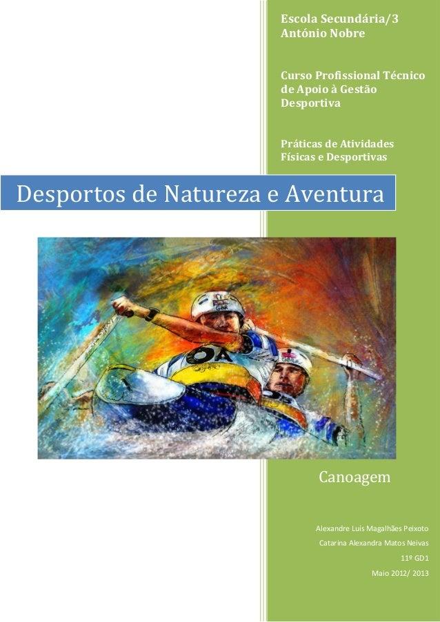 Escola Secundária/3António NobreCurso Profissional Técnicode Apoio à GestãoDesportivaPráticas de AtividadesFísicas e Despo...