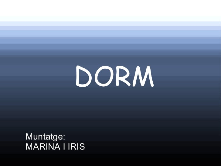 DORMMuntatge:MARINA I IRIS