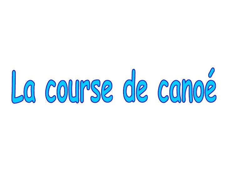 La course de canoé