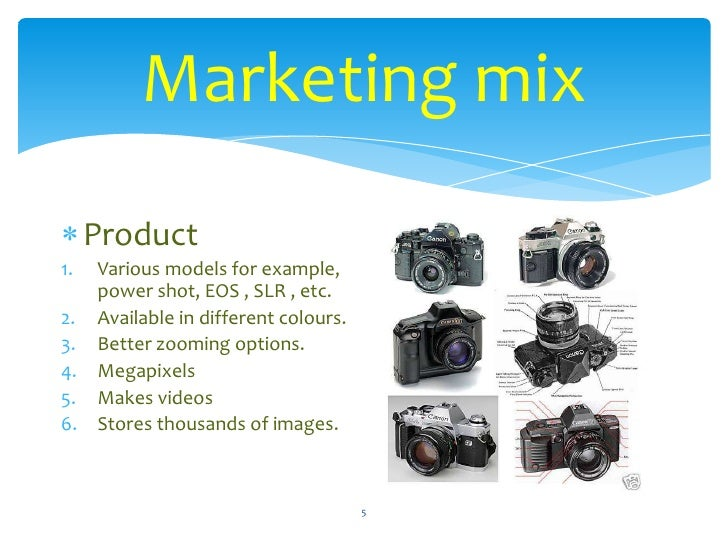 marketing mix analysis of canon digital slr marketing essay Create and edit web-based documents, spreadsheets, and presentations store documents online and access them from any computer.