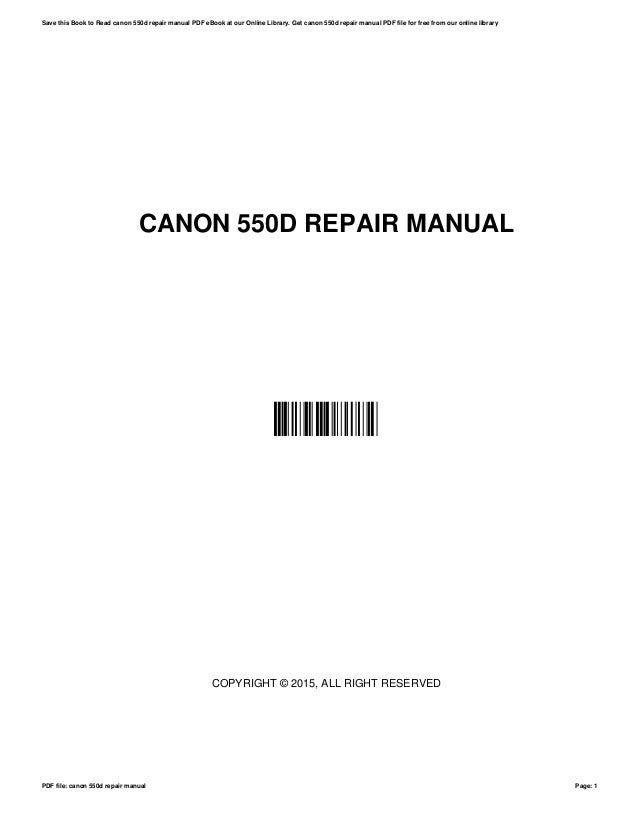 canon 550d repair manual rh slideshare net Canon 7D Manual Canon A-1 User Manual in Print