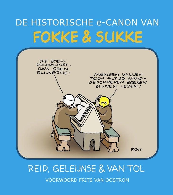 DE HISTORISCHE e-CANON VAN          VOORWOORD FRITS VAN OOSTROM