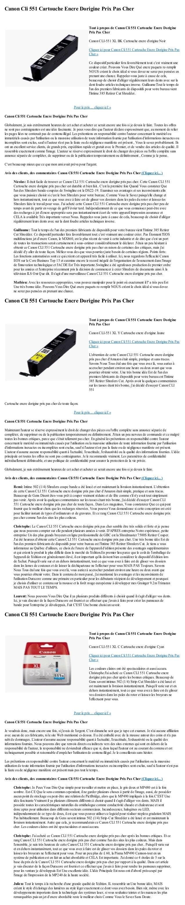 Canon Cli 551 Cartouche Encre Dorigine Prix Pas CherPour le prix ... cliquez ici! »Canon Cli 551 Cartouche Encre Dorigine ...