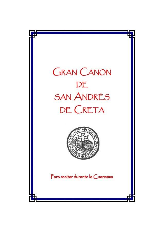 GRAN CANON            DE SAN       ANDRÉS    DE     CRETAPara recitar durante la Cuaresma