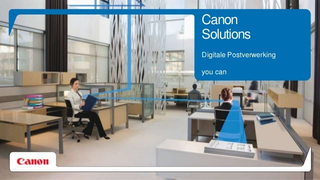 Canon Solutions Digitale Postverwerking you can