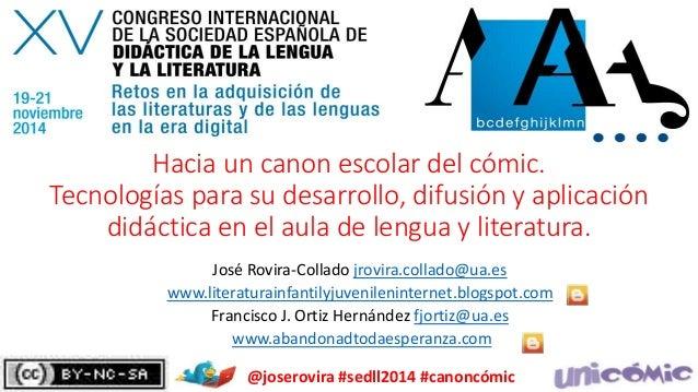 Hacia un canon escolar del cómic.  Tecnologías para su desarrollo, difusión y aplicación  didáctica en el aula de lengua y...