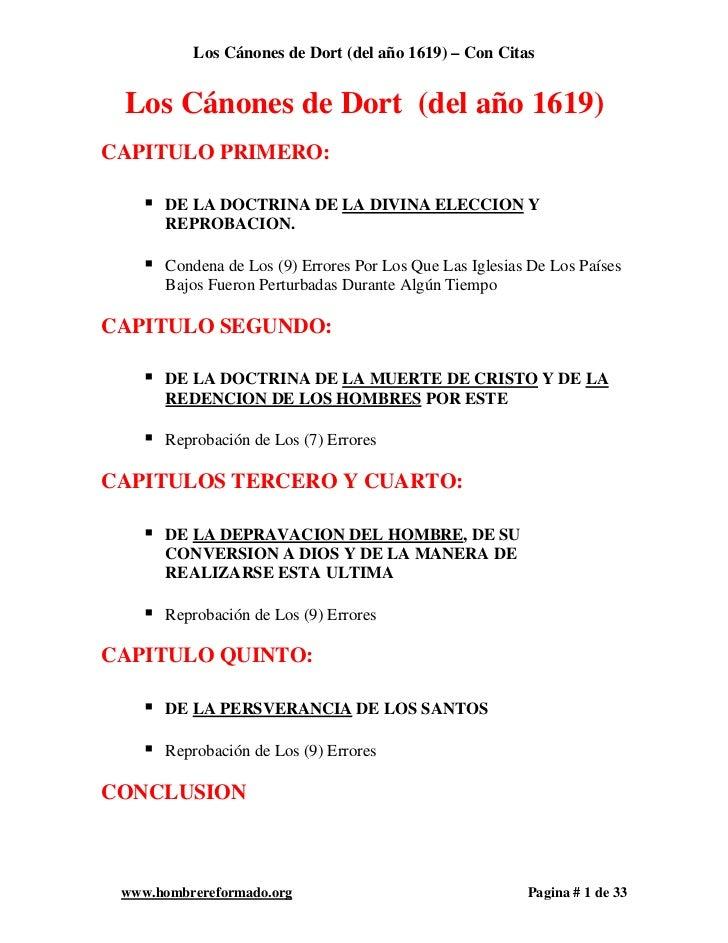Los Cánones de Dort (del año 1619) – Con Citas Los Cánones de Dort (del año 1619)CAPITULO PRIMERO:       DE LA DOCTRINA D...