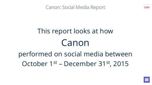 Canon India Social Media Analysis Q4 2015