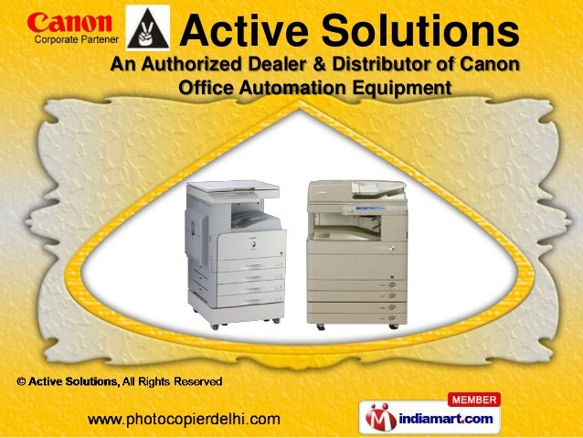An Authorized Dealer & Distributor of CanonOffice Automation EquipmentActive Solutions