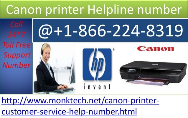 Canon printer Helpline number Call 24*7 Toll Free Support Number @+1-866-224-8319 http://www.monktech.net/canon-printer- c...