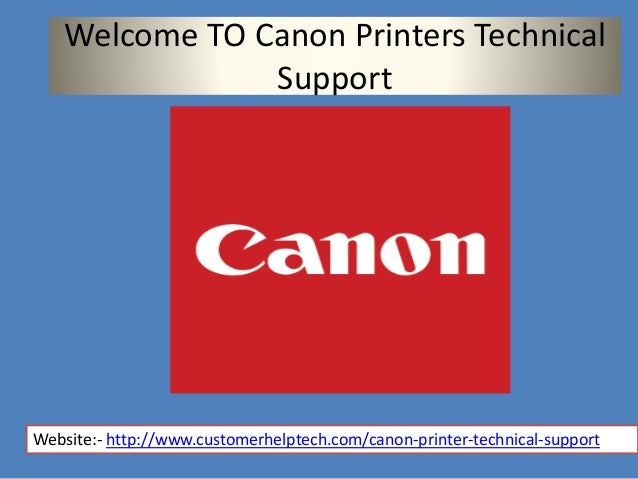 Technical Guidance  U0026 Support On Canon Printers