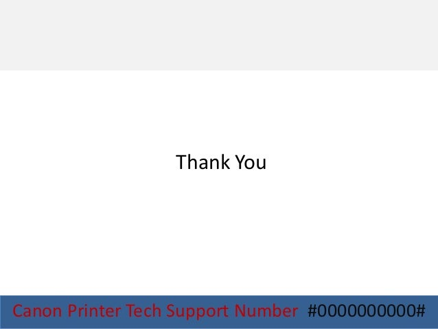 Canon printer tech support number