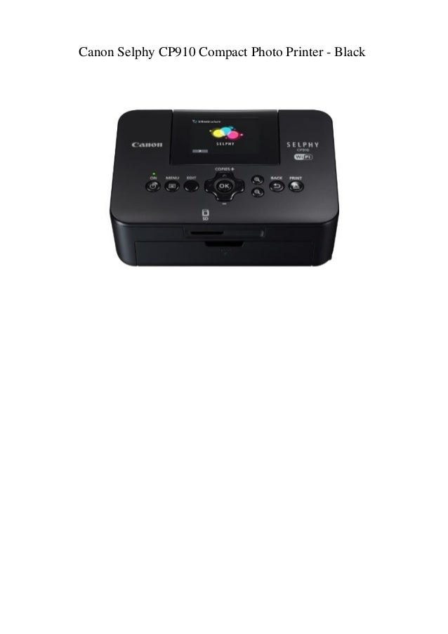Canon Selphy Cp910 Compact Photo Printer Black