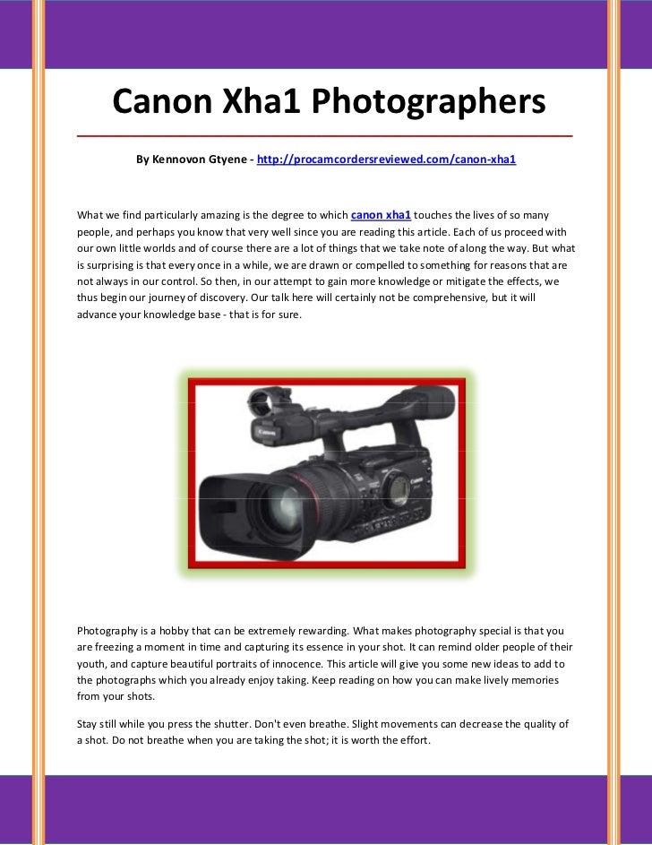 Canon Xha1 Photographers_____________________________________________________________________________________            B...