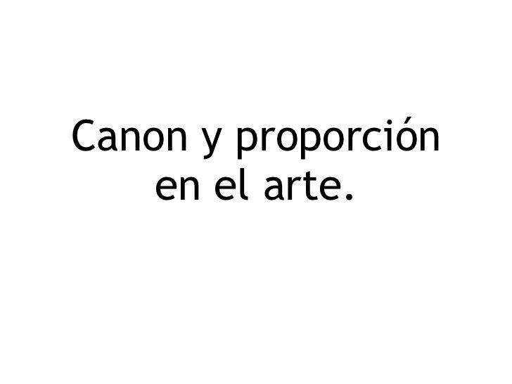 Canon y proporción en el arte.